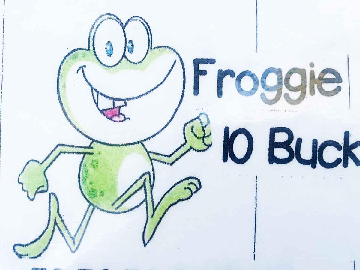 $10 – Froggy Buck